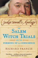 judge-sewalls-apology-the-salem-witch-trials-and-the-forming-of-a-conscience