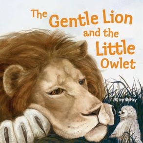 Cover image - The Gentle Lion and the Little Owlet