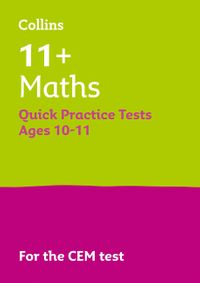 collins-11-practice-11-maths-quick-practice-tests-age-10-11-year-6-for-the-2021-cem-tests