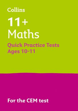 Collins 11+ Practice – 11+ Maths Quick Practice Tests Age 10-11 (Year 6): For the 2021 CEM Tests