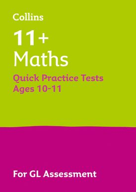 Collins 11+ Practice – 11+ Maths Quick Practice Tests Age 10-11 (Year 6): For the 2021 GL Assessment Tests