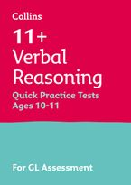 Collins 11+ Practice – 11+ Verbal Reasoning Quick Practice Tests Age 10-11 (Year 6): For the 2021 GL Assessment Tests Paperback  by Collins 11+