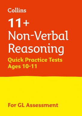 Collins 11+ Practice – 11+ Non-Verbal Reasoning Quick Practice Tests Age 10-11 (Year 6): For the 2021 GL Assessment Tests