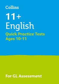collins-11-practice-11-english-quick-practice-tests-age-10-11-year-6-for-the-2021-gl-assessment-tests