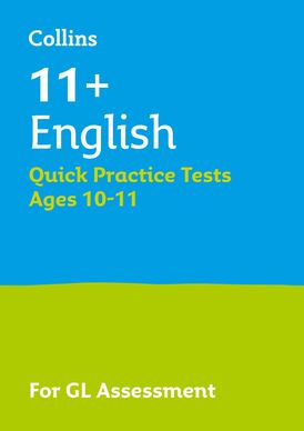 Collins 11+ Practice – 11+ English Quick Practice Tests Age 10-11 (Year 6): For the 2021 GL Assessment Tests