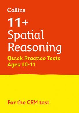 Collins 11+ Practice – 11+ Spatial Reasoning Quick Practice Tests Age 10-11 (Year 6): For the 2021 CEM Tests