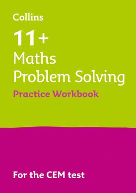 Collins 11+ Practice – 11+ Maths Problem Solving Practice Workbook: For the 2021 CEM Tests