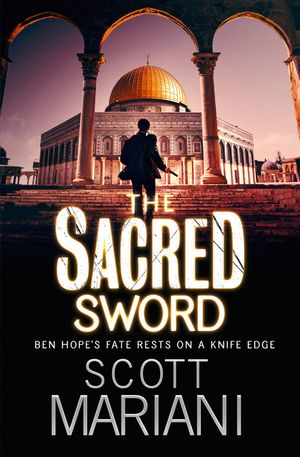 The Sacred Sword (Ben Hope, Book 7) book image