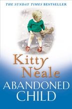 Abandoned Child Paperback  by Kitty Neale
