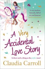 A Very Accidental Love Story Paperback  by Claudia Carroll