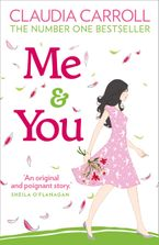Me and You Paperback  by Claudia Carroll