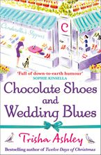 Chocolate Shoes and Wedding Blues Paperback  by Trisha Ashley
