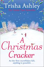 A Christmas Cracker: The only festive romance to curl up with this Christmas! Paperback  by Trisha Ashley