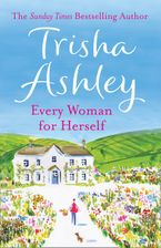 Every Woman For Herself Paperback  by Trisha Ashley
