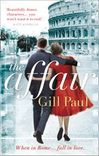 The Affair: An enthralling story of love and passion and Hollywood glamour Paperback  by Gill Paul