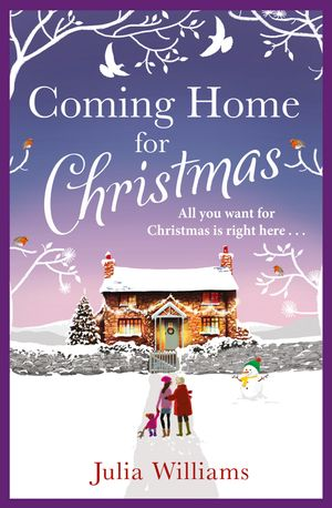 Coming Home For Christmas: Warm, humorous and completely irresistible! book image
