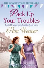 Pack Up Your Troubles Paperback  by Pam Weaver