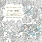 Millie Marotta's Animal Kingdom: Colour Me, Draw Me - Millie Marotta