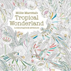 Millie Marottas Tropical Wonderland: A Colouring Book Adventure