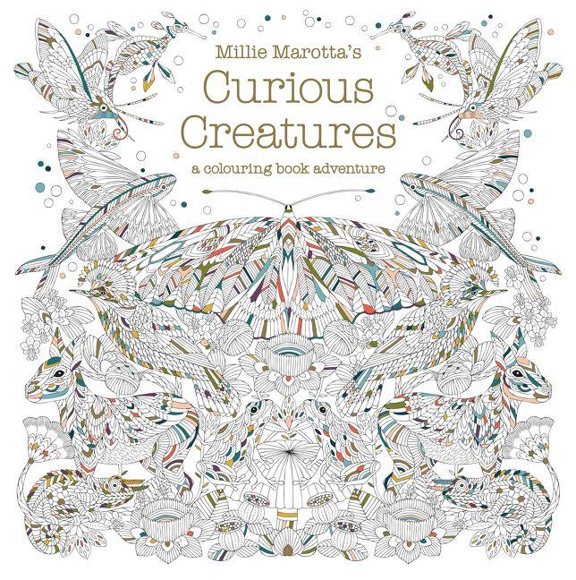Millie Marottas Curious Creatures A Colouring Book Adventure