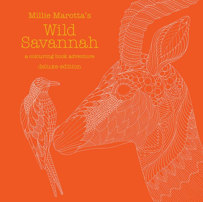 Millie Marottas Wild Savannah Deluxe Edition A Colouring Book Adventure