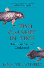 a-fish-caught-in-time-the-search-for-the-coelacanth