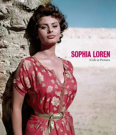 Sophia Loren: A Life in Pictures