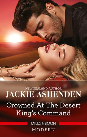 Crowned at the Desert King's Command