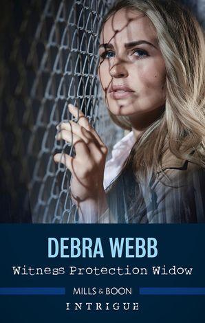 Witness Protection Widow eBook  by Debra Webb