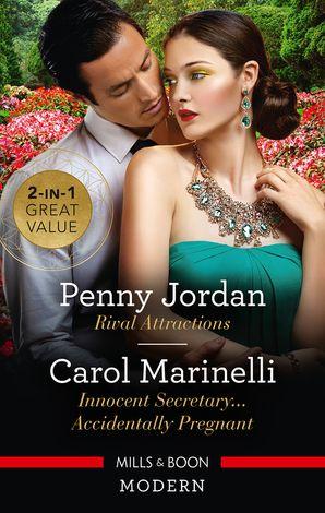 Rival Attractions/Innocent Secretary...Accidentally Pregnant eBook  by Penny Jordan