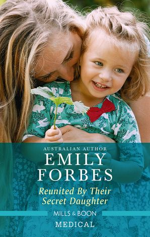 Reunited by Their Secret Daughter eBook  by Emily Forbes