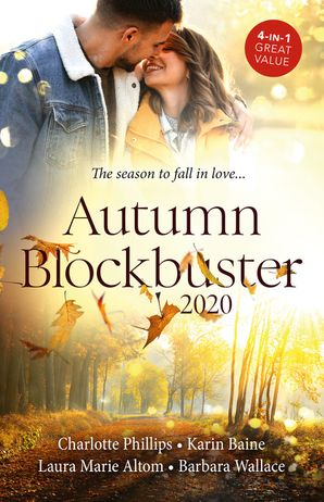 Autumn Blockbuster 2020/Sleeping with the Soldier/French Fling to Forever/The SEAL's Baby/The Courage To Say Yes eBook  by Barbara Wallace