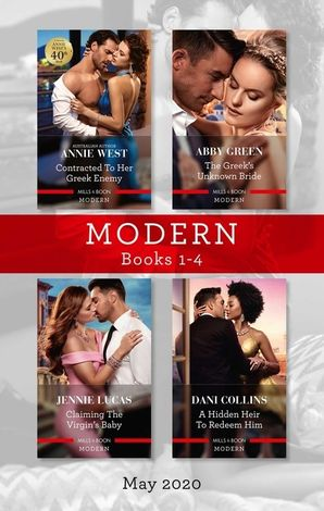 Modern Box Set 1-4 May 2020/Contracted to Her Greek Enemy/The Greek's Unknown Bride/Claiming the Virgin's Baby/A Hidden Heir to Redeem Him eBook  by Abby Green