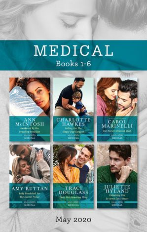 Medical Box Set 1-6 May 2020/Awakened by Her Brooding Brazilian/Falling for the Single Dad Surgeon/The Nurse's Reunion Wish/Baby Bombshell for eBook  by Carol Marinelli