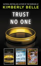 Trust No One/The Marriage Lie/The Last Breath/The Ones We Trust