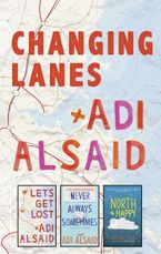 Changing Lanes/Let's Get Lost/Never Always Sometimes/North of Happ
