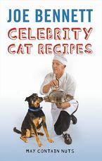 Joe Bennett - Celebrity Cat Recipes