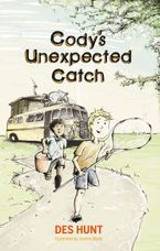 Des Hunt - Codys Unexpected Catch
