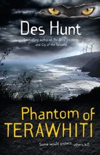 Phantom of Terawhiti - Des Hunt