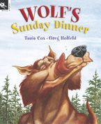 Wolf's Sunday Dinner - Tania Cox
