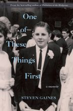 One of These Things First Hardcover  by Steven Gaines