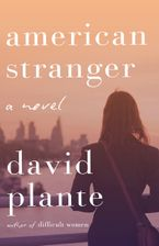 American Stranger Hardcover  by David Plante