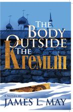 The Body Outside the Kremlin