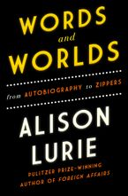 Words and Worlds Paperback  by Alison Lurie