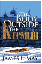 The Body Outside the Kremlin
