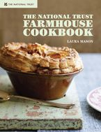The National Trust Farmhouse Cook Book - Laura Mason
