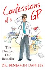 Confessions of a GP (The Confessions Series) Paperback  by Benjamin Daniels