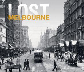 Cover image - Lost Melbourne