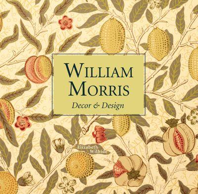 William Morris Decor and Design (Mini Edition)