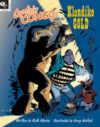 Captain Congo and the Klondike Gold - Ruth Starke